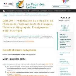 DNB 2017 : modification du déroulé et de l'horaire de l'épreuve écrite de Français, Histoire et Géographie, Enseignement moral et civique