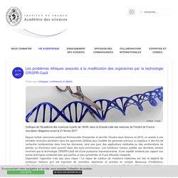 Académie des sciences - Les problèmes éthiques associés à la modification des organismes par la technologie CRISPR-Cas9