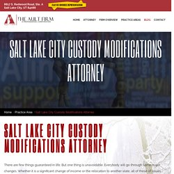 Salt Lake City Custody Modifications Attorney - Family Law Attorneys
