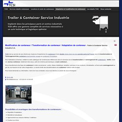 TCSI - Containers modifications de conteneur transformation de conteneurs adaptations de container - Maison en conteneur aménagement