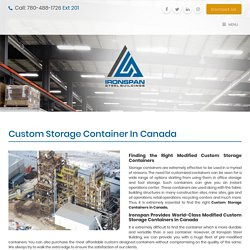 Modified Custom Storage Containers in Canada - Ironspan