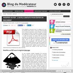 Modifier un PDF : 3 outils gratuits pour éditer un document - Le blog du Modérateur