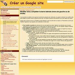 Modifier et/ou compléter la barre latérale (menu de gauche ou de droite) - Google Sites