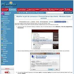 Modifier le port de connexion à Terminal Server des clients - Windows toutes versions