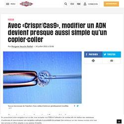 Avec «Crispr/Cas9», modifier un ADN devient presque aussi simple qu'un copier-coller