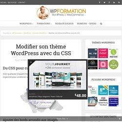 Modifier facilement son thème WordPress avec du CSS