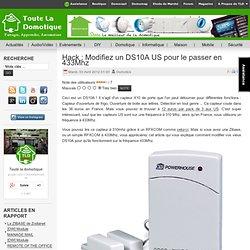 Hack : Modifiez un DS10A US pour le passer en 433Mhz