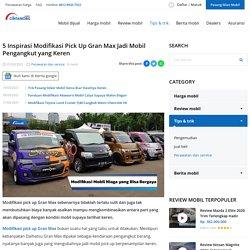 5 Inspirasi Modifikasi Pick Up Gran Max Jadi Mobil Pengangkut ...