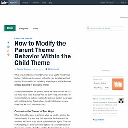 How to Modify the Parent Theme Behavior Within the Child Theme