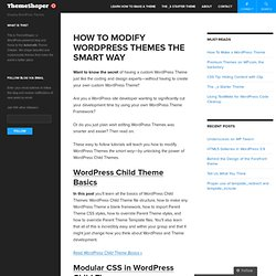 How To Modify WordPress Themes The Smart Way