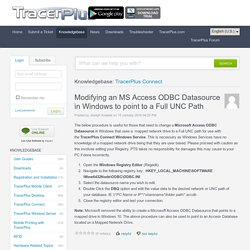 Modifying an MS Access ODBC Datasource in Windows to point to a Full UNC Path - Powered by Kayako Help Desk Software