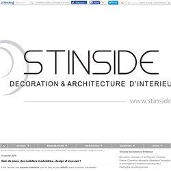 Gain de place, des mobiliers modulables...design et innovant ! - Stinside Architecture d'intérieur
