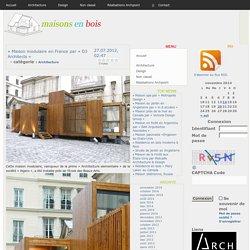 » Maison modulaire en France par « D3 Architects » Maisons en bois