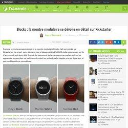 Blocks : la montre modulaire se dévoile en détail sur Kickstarter