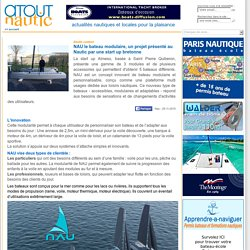 NAU le bateau modulaire, un projet présenté au Nautic par une start up bretonne