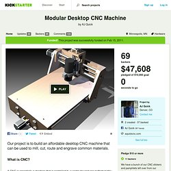 Modular Desktop CNC Machine by AJ Quick