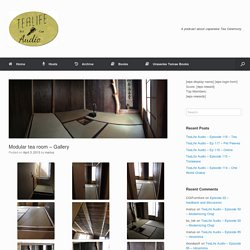 Modular tea room – Gallery – TeaLife Audio