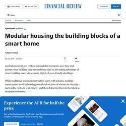 Modular housing the building blocks of a smart home