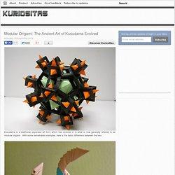 Modular Origami: The Ancient Art of Kusudama Evolved