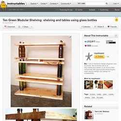Shelving & Tables Using Glass Bottles - Instructables