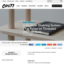 A Modular Shelving System That Relies on Threaded Wooden Rods