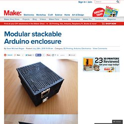Make: Online : Modular stackable Arduino enclosure