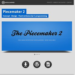 The Piecemaker - free Flash image rotator gallery - Home
