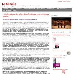 «Modulation» des allocations familiales, est-ce la justice sociale?