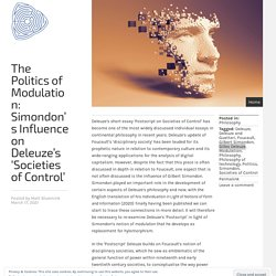 The Politics of Modulation: Simondon's Influence on Deleuze's 'Societies of Control'