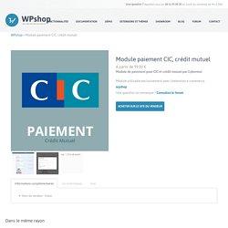 Module paiement CIC, crédit mutuel - WPshop