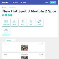 New Hot Spot 3 Module 2 Sport EXTRA Flashcards
