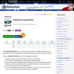 Modules Anywhere - place modules anywhere in Joomla!