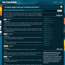 16 modules, plugins Firefox pour la création de site internet