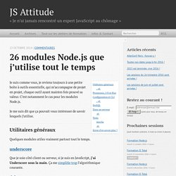 26 modules Node.js que j'utilise tout le temps