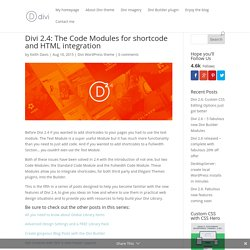 Divi 2.4: The Code Modules for shortcode and HTML integration