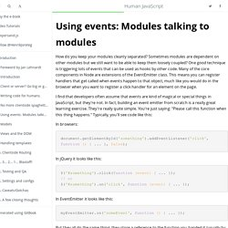 Using events: Modules talking to modules