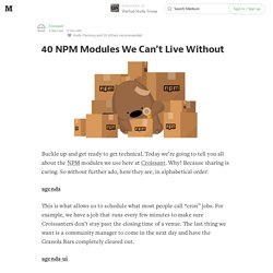 40 NPM Modules We Can't Live Without — Startup Study Group