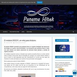 El módulo DS3231, un reloj para Arduino - Panama Hitek