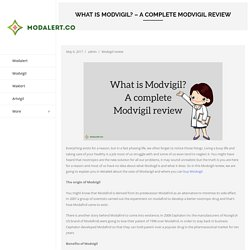 What is Modvigil? - A complete Modvigil review - Modalert.Co