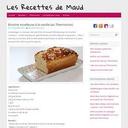 Brioche moelleuse à la vanille (au Thermomix) - Les Recettes de Maud