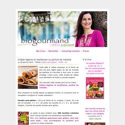 Crêpes légères et moelleuses au parfum de noisette - Blog cuisine bio - Recettes bio Cuisine bio sans gluten sans lait