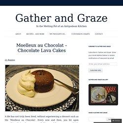Moelleux au Chocolat – Chocolate Lava Cakes