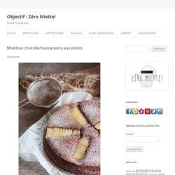 Moelleux chocolat/mascarpone aux poires