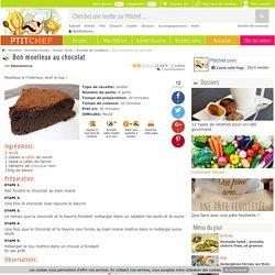 Bon moelleux au chocolat, Recette Ptitchef