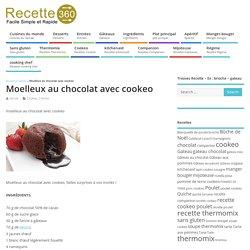 moelleux au chocolat avec cookeo