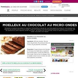 Moelleux au chocolat au micro-ondes : Recettes chics au micro-ondes