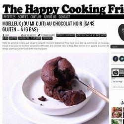 Moelleux (ou mi-cuit) au chocolat noir {Sans gluten – à IG Bas}