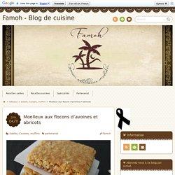 Moelleux aux flocons d'avoines et abricots - Famoh - Blog de cuisine