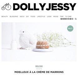 Gâteau Moelleux à la crème de marronsDollyjessy
