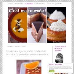 Le cake aux agrumes ultra moelleux de Michalak (la perfection est de ce monde...)